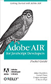 Adobe AIR for Javascript Developers Pocket Reference